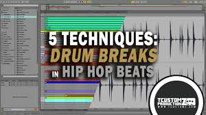 tutorial drum download 5 tips how to use drum breaks in hip hop beats tutorial download