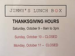 In The Box Thanksgiving Hours Thanksgiving Hours Jimmy S Lunch Box