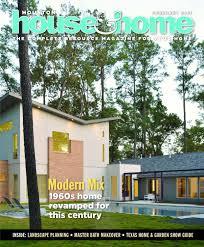 houston house u0026 home february 2013 issue by houston house u0026 home