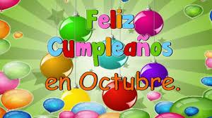 imagenes feliz octubre feliz cumpleaños en octubre youtube