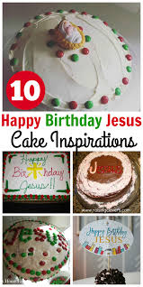 happy birthday jesus cake ideas happy home fairy