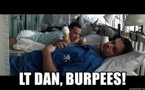 Burpees Meme - lt dan burpees forrest gump icecream meme generator