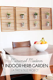 minimal modern indoor herb garden tried u0026 true