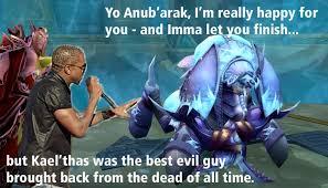 Warcraft Memes - unofficial warcraft meme thread