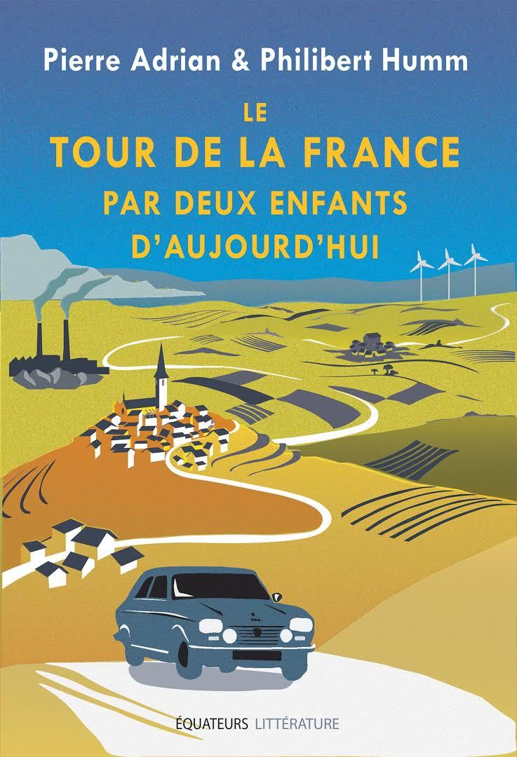 """Résultat de recherche d'images pour """"Le tour de la France par deux enfants d'aujourd'hui / Pierre Adrian, Philibert Humm"""""""