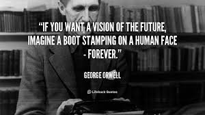 orwell boot image result for if you want a vision of the future imagine a boot