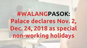 palace declares nov 2 dec 24 2018 as special non working holidays