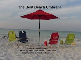 Beach Shade Umbrella The Best Beach Umbrella Youtube