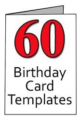 60 year birthday card free 60th birthday card templates for word