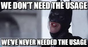 Funny Batman Memes - we don t need the usage funny batman meme on memegen