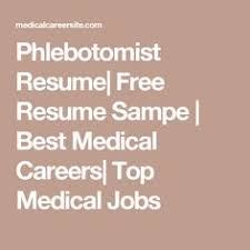 sample phlebotomy resume resume examples no experience related to certified nursing