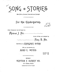 song stories for the kindergarten hill mildred imslp petrucci