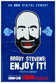 extra large movie poster image for brody stevens enjoy it show