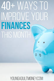 40 ways to improve your finances this month young money