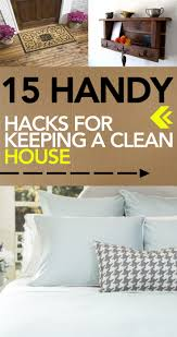 Cleaning Tips For Home by 15 Handy Hacks For Keeping A Clean House