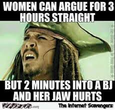 Funny Naughty Memes - women can argue for 3h straight meme pmslweb