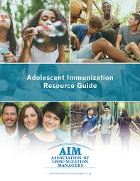 resource guide adolescents resource guide association of immunization managers