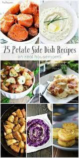 25 potato side dish recipes real housemoms