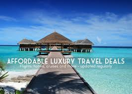 travel deals images Affordable luxury travel deals how to travel smart this season png