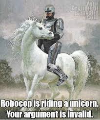 Your Argument Is Invalid Meme - argument invalid meme hat unicorn robocop w630