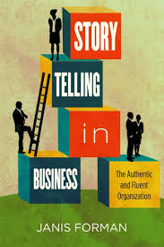 storytelling in business the authentic and fluent organization