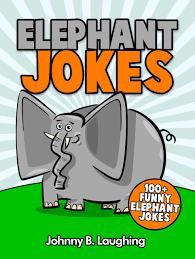 buy jokes for kids elephant jokes for kids jokes for kids