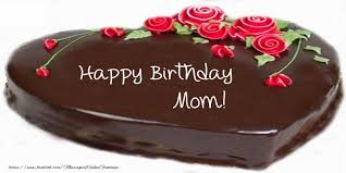 greetings cards for birthday for mother cake happy birthday mom