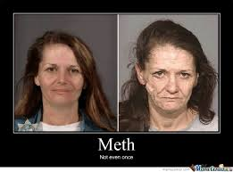 Not Even Once Meme - meth not even once by houdini meme center