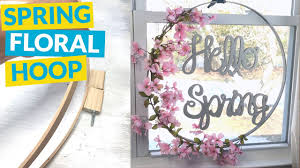 spring floral hoop youtube