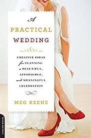 step by step wedding planning a practical wedding planner a step by step guide to