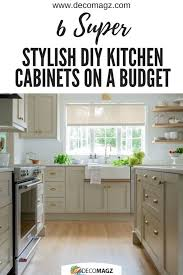 how to replace kitchen cabinets on a budget 6 stylish diy kitchen cabinets on a budget decomagz