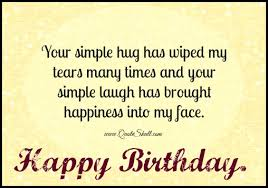 your simple hug birthday wishes for friends quotes happy