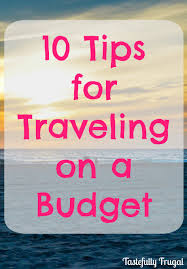 budget travel images 10 tips for traveling on a budget jpg