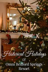 historical holidays at omni bedford springs resort sand and snow