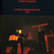 gary numan living ornaments 80