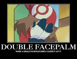 Double Facepalm Meme - double facepalm by thedannyman on deviantart