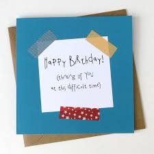funny birthday card thinking of you u2026 difficult time by wink design