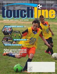 touchline winter 2013 by eastern pennsylvania youth soccer issuu