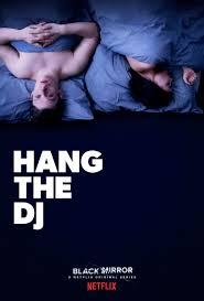 Seeking Season 4 Reddit Black Mirror Episode Discussion S04e04 Hang The Dj Blackmirror