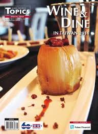 cuisine mod鑞e d exposition 2011 topics wine dine special edition by amcham taipei issuu