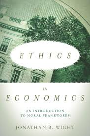 start reading ethics in economics jonathan b wight