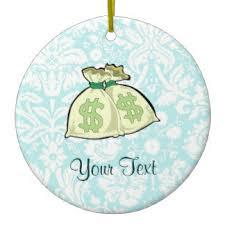 money ornaments keepsake ornaments zazzle