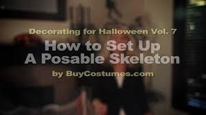 Life Size Posable Skeleton Halloween How To Set Up A Posable Skeleton Youtube