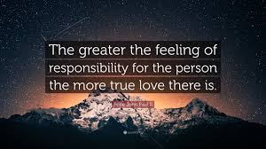 Feeling Of Love Quotes by Pope John Paul Ii Quote U201cthe Greater The Feeling Of