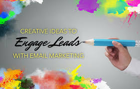 creative real estate email marketing ideas