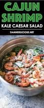 cajun thanksgiving cajun shrimp kale caesar salad damn delicious