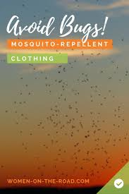 best 25 mosquito repellent clothing ideas on pinterest