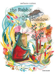 the rabbit book book the rabbit and the shadow book island