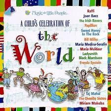 child s celebration a child s celebration of the world