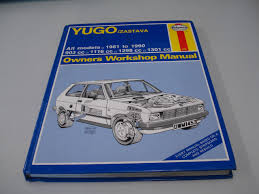 yugo zastava all models 1981 90 owners workshop manual service